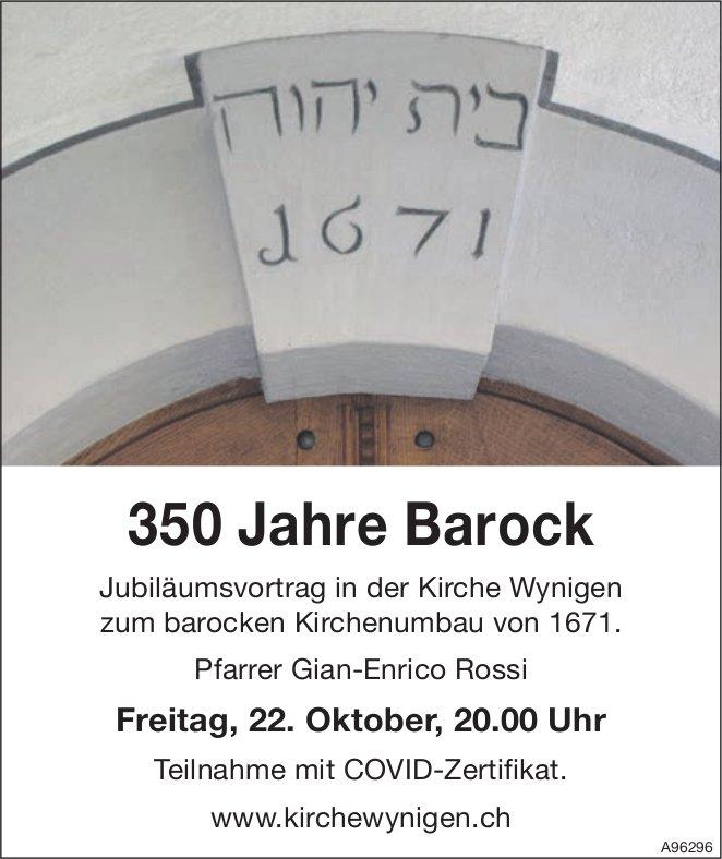 350 Jahre Barock, 22. Oktober, Kirche Wynigen