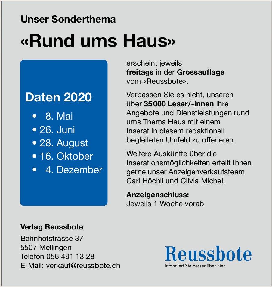 Unser Sonderthema «Rund ums Haus», Daten 2020, Reussbote