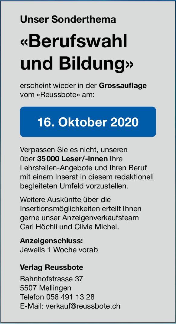 Unser Sonderthema «Berufswahl und Bildung» erscheint wieder in der «Reussbote» am 16. Oktober