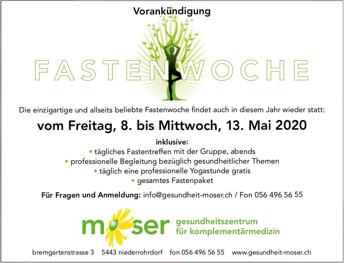 Vorankündigung FASTENWOCHE, 8. bis 13. Mai, Gesundheit Moser, Niederrohrdorf