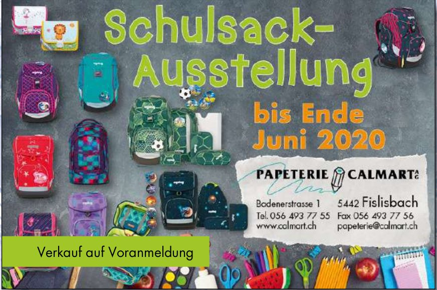 Schulsack-Ausstellung, bis 30. Juni, Papeterie Calmart AG,  Fislisbach,