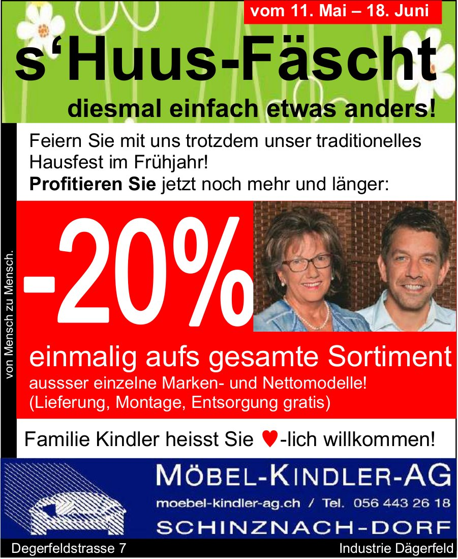 S'Huus-Fäscht, 11. Mai bis 18. Juni, MÖBEL-KINDLER-AG, Schinznach-Dorf