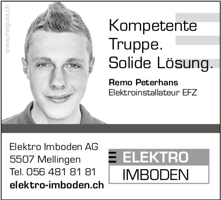 Elektro Imboden AG,  Mellingen - Kompetente Kompetente Truppe. Solide Lösung. Solide Lösung.