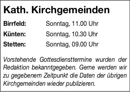 Kath. Kirchgemeinden, Birrfeld - Gottesdiensttermine