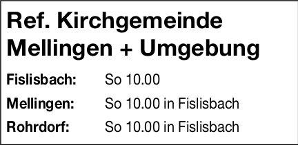 Ref. Kirchgemeinde Mellingen + Umgebung, Fislisbach