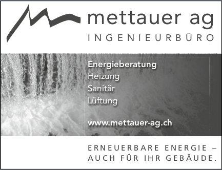 Mettauer AG, Erneuerbare Energie - auch für Ihr Gebäude