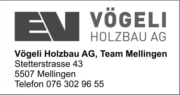 Vögeli Holzbau AG, Mellingen