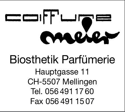 Coiffeure Meier,  Mellingen - Biosthetik Parfümerie