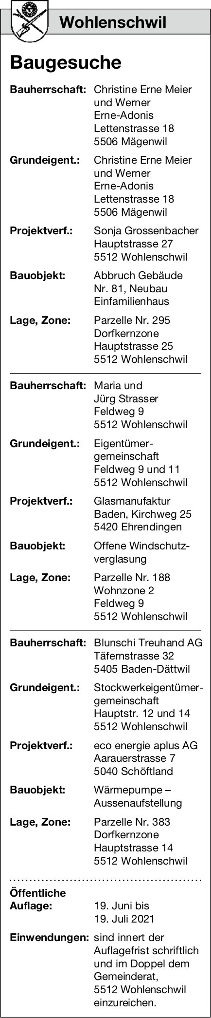 Baugesuche, Wohlenschwil - Bauherrschaft: Blunschi Treuhand AG, Baugesuche