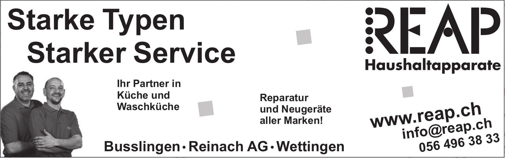 REAP Haushaltapparate, Busslingen - Starke Typen. Starker Service