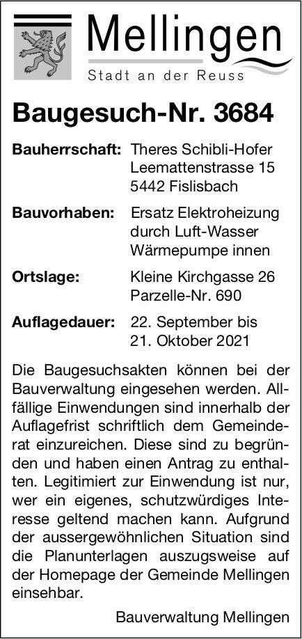 Baugesuche, Mellingen - Theres Schibli-Hofer, Baugesuch-Nr. 3684