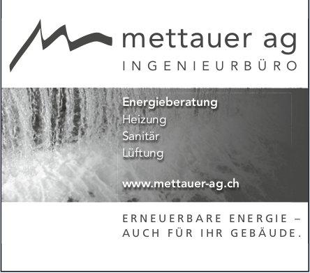 Mettauer AG Ingenieurbüro - Erneuerbare Energie - auch für Ihr Gebäude.