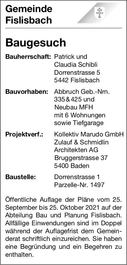 Baugesuche, Fislisbach - Patrick und Claudia Schibli