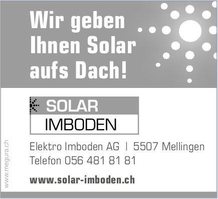 Elektro Imboden AG, Mellingen - Wir geben Ihnen Solar aufs Dach!