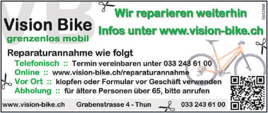 Vision Bike, Thun - Wir reparieren weiterhin