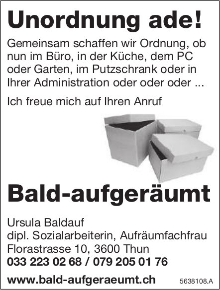 Ursula Baldauf dipl. Sozialarbeiterin, Aufräumfachfrau - Unordnung ade! Bald-aufgeräumt