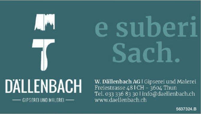 W. Dällenbach AG, Thun - e suberi Sach.