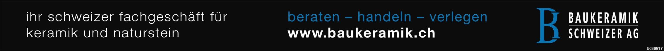 BAUKERAMIK SCHWEIZER AG - ihr schweizer fachgeschäft für keramik und naturstein