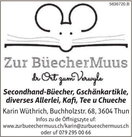 Zur BüecherMuus, Thun - dr Ort zum Verwyle