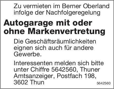 Autogarage mit oder ohne Markenvertretung im Berner Oberland zu vermieten