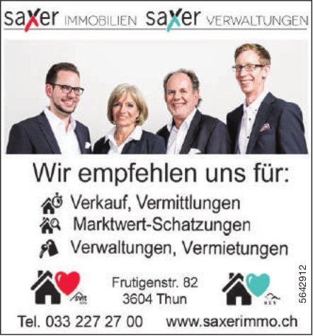 Saxer Immobilien / Saxer Verwaltungen - Wir empfehlen uns für