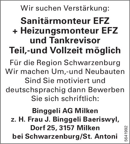 Sanitärmonteur EFZ + Heizungsmonteur EFZ und Tankrevisor, Binggeli AG, Milken, gesucht