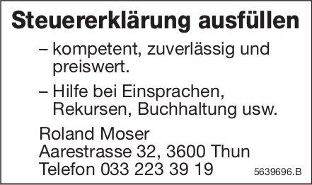 Roland Moser, Thun - Steuererklärung ausfüllen – kompetent, zuverlässig und preiswert.