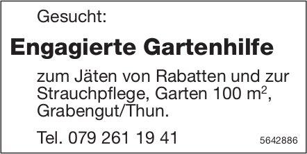 Engagierte Gartenhilfe, Grabengut/Thun, gesucht