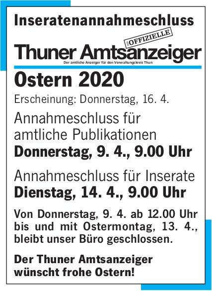 Thuner Amtsanzeiger - Inseratenannahmeschluss über Ostern