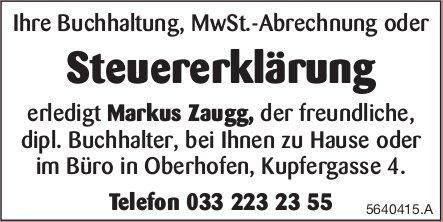 Ihre Steuererklärung erledigt Markus Zaugg, dipl. Buchhalter, bei Ihnen zu Hause oder in Oberhofen