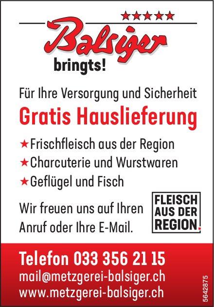 Metzgerei Balsiger - Für Ihre Versorgung und Sicherheit Gratis Hauslieferung