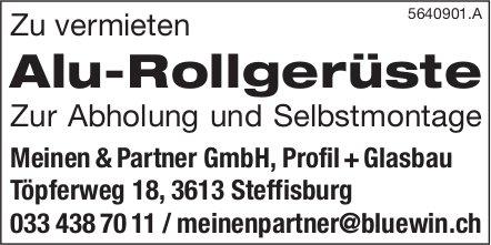 Meinen & Partner GmbH, Profil + Glasbau,  Steffisburg - Alu-Rollgerüste
