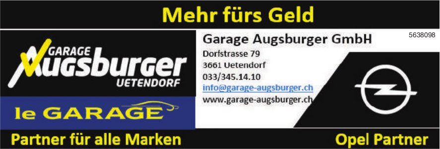 Garage Augsburger GmbH,  Uetendorf - Mehr fürs Geld