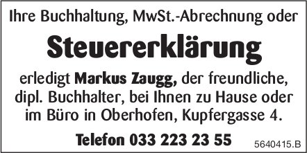 Markus Zaugg, erledigt Ihre Buchhaltung, MwSt.-Abrechnung oder Steuererklärung