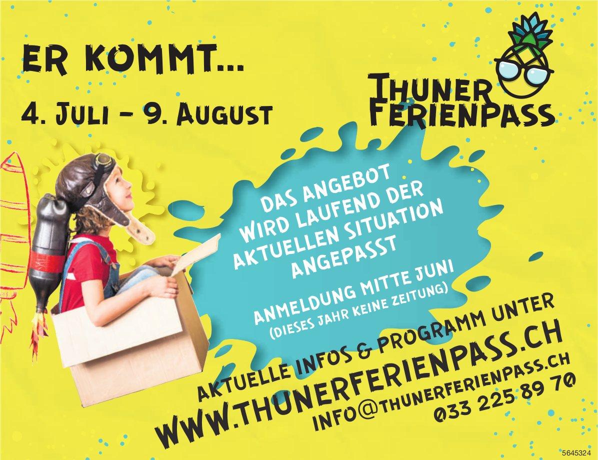Er kommt.... 4. Juli-9. August - Thuner Ferienpass