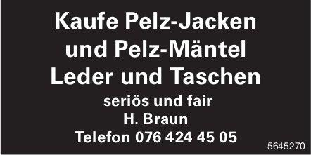 H. Braun - Kaufe Pelz-Jacken und Pelz-Mäntel, Leder und Taschen