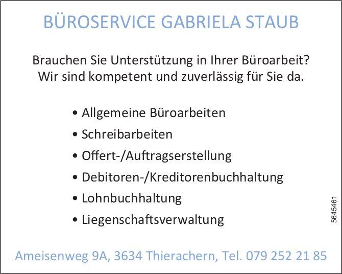 BÜROSERVICE GABRIELA STAUB, Thierachern - Brauchen Sie Unterstützung in Ihrer Büroarbeit?