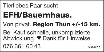 EFH/Bauernhaus, Region Thun +/-15 km, Region Thun, zu kaufen gesucht