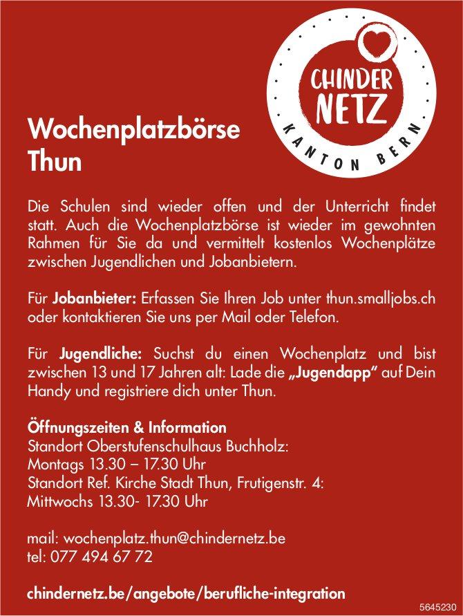 CHINDERNETZ, Thun - Wochenplatzbörse