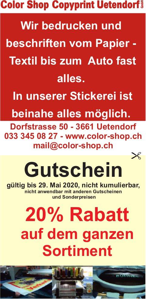 Gutschein 20% Rabatt auf dem ganzen Sortiment, 7. Mai, Color Shop Copyprint Uetendorf