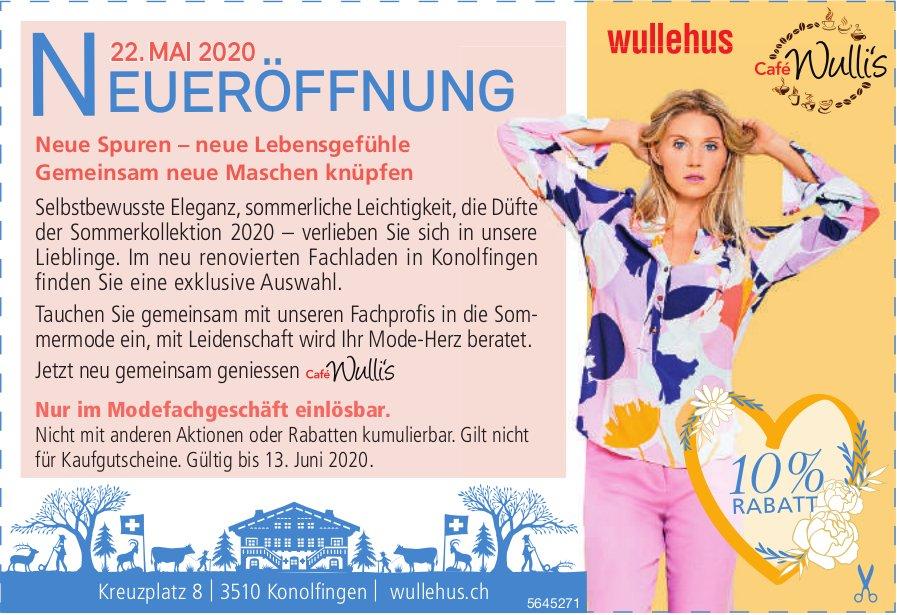 Neueröffnung am 22. Mai, Wullehus,  Konolfingen