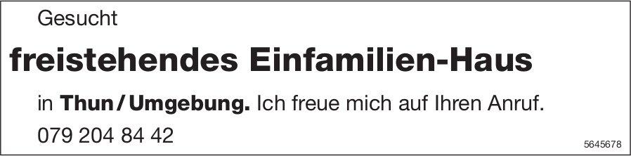 Freistehendes Einfamilien-Haus, Thun/Umgebung, zu kaufen gesucht