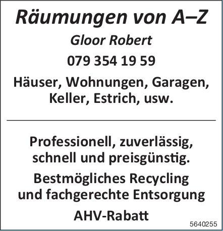 Gloor Robert, Räumungen von A–Z