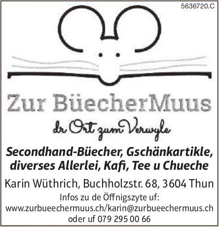 Zur Büechermuus, Thun - Secondhand-Büecher, Gschänkartikle usw.