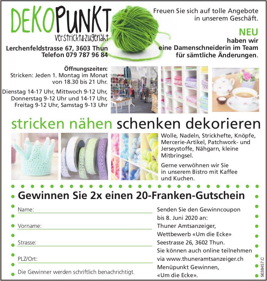 DEKO PUNKT - Stricken, nähen, schenken, dekorieren / Gewinnen Sie 2x einen 20-Franken-Gutschein