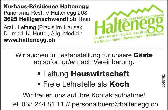 Leitung Hauswirtschaft gesucht/ Freie Lehrstelle als Koch zu vergeben, Kurhaus-Résidence Haltenegg