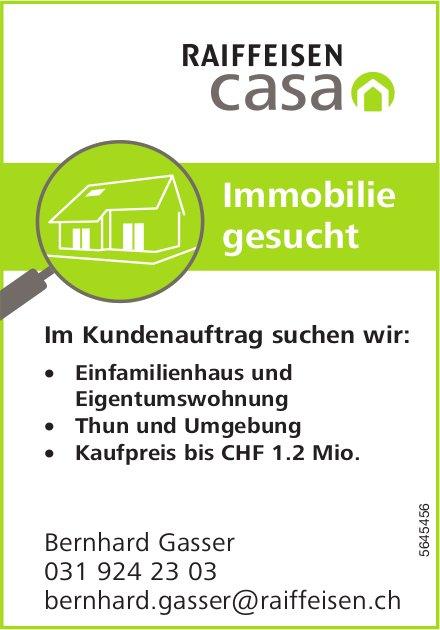 Einfamilienhaus und Eigentumswohnung, Thun und Umgebung, zu kaufen gesucht