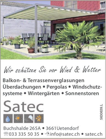 Satec, Uetendorf - Wir schützen Sie Wind & Wetter