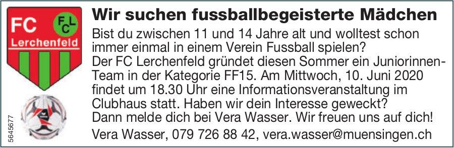 Wir suchen fussballbegeisterte Mädchen, FC Lerchenfeld