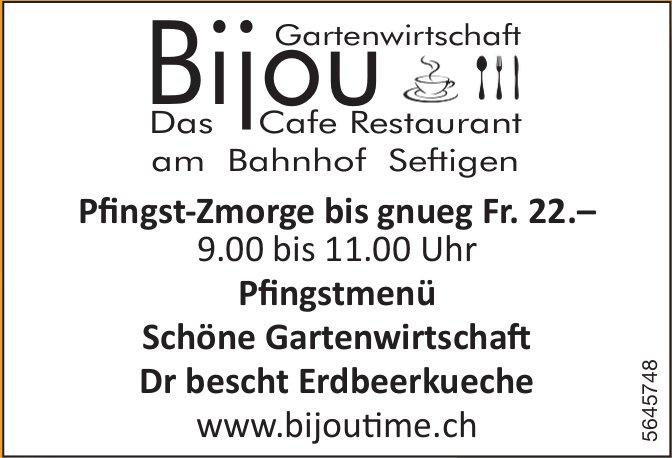 Gartenwirtschaft Bijou, Seftigen - Pfingst-Zmorge bis gnueg Fr. 22.–/ Pfingstmenü